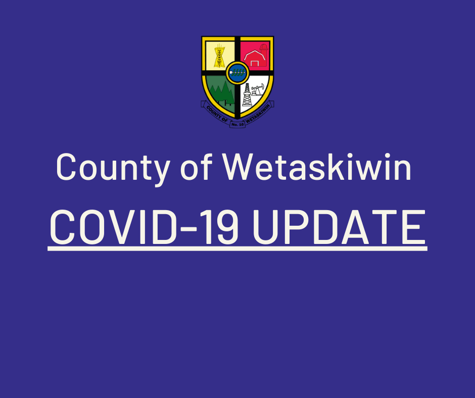 County of Wetaskiwin COVID-19 UPDATE